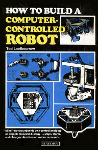 """How to build a computer-controlled robot"" (amazon)"
